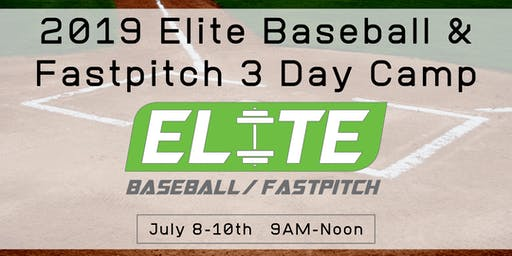 Elite Baseball & Fastpitch 3 Day Camp