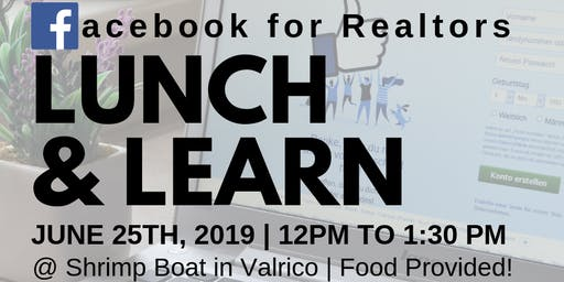 Facebook for Realtors Lunch & Learn