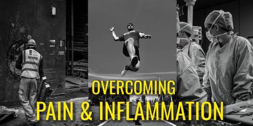Overcoming Pain and Inflammation: Free Seminar