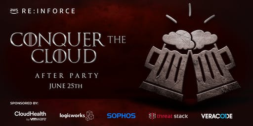 "AWS re:Inforce ""Conquer the Cloud"" Party"