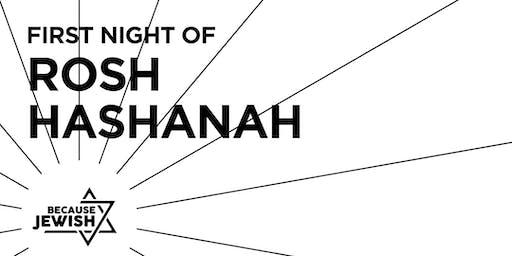 First Night of Rosh Hashanah 2019