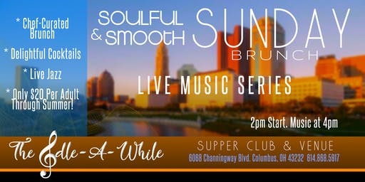 """Soulful & Smooth Sunday Brunch"" - Live Jazz + Curated Chef's Menu & Drinks"