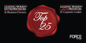 THE 2019 TOP 25 LEADING WOMEN RECOGNITION EVENT
