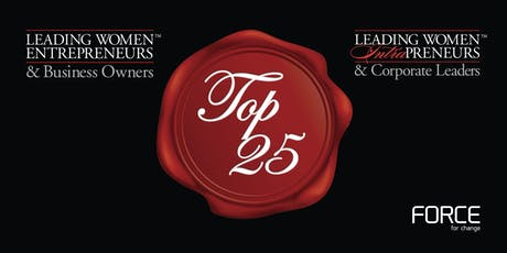 THE 2019 TOP 25 LEADING WOMEN RECOGNITION EVENT tickets