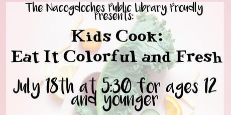 Kids Cook: Eat It Colorful and Fresh tickets