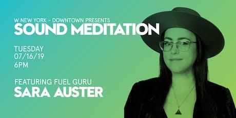 Sound Meditation ft. Sara Auster  tickets
