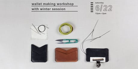 Wallet Making with Winter Session tickets