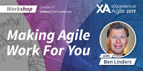 XA Workshop: Making Agile Work for You - Ben Linders tickets