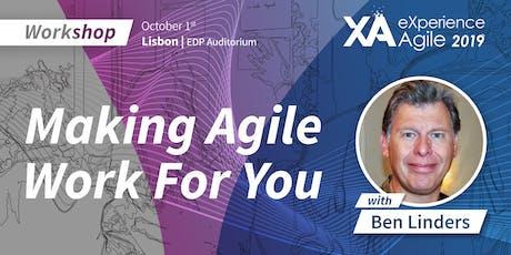 XA Workshop: Making Agile Work for You - Ben Linders billets