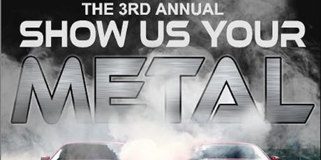 The 3rd Annual Show Us Your Metal 2019 tickets