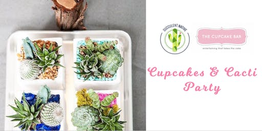 Cupcakes & Cacti Party