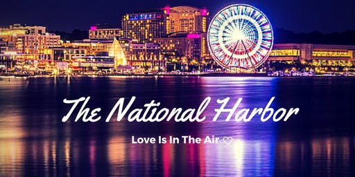 NATIONAL HARBOR from BALTIMORE! Every Saturday!