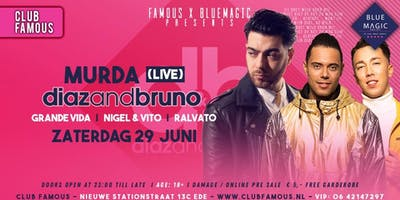 Club Famous // Murda (live) // Diaz and Bruno