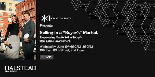"Selling In A ""Buyer's"" Market"