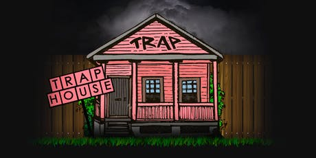 Wasted Trap House: Free with RSVP tickets