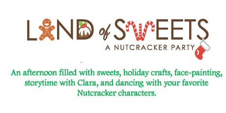 Land of Sweets, A Nutcracker Party tickets