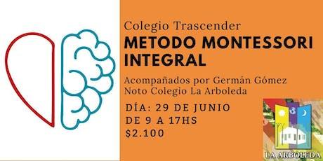 Metodo Montessori Integral entradas