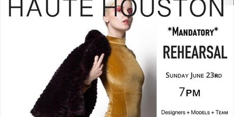 Haute Houston Mandatory Rehearsals  tickets