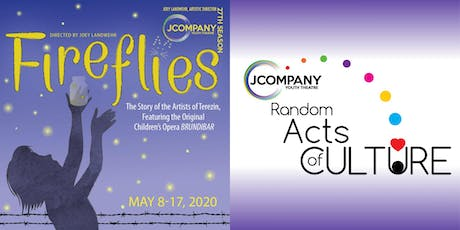 Free Tickets to Fireflies & The Children's Opera Brundibar tickets