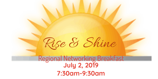 Rise & Shine Regional Networking Breakfast
