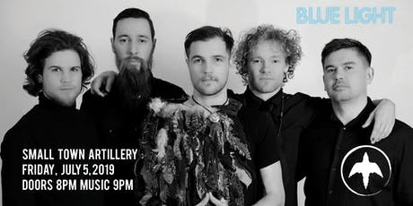 Blue Light Sessions : Small Town Artillery tickets