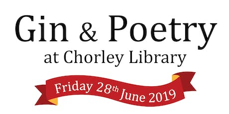 Gin & Poetry at Chorley Library tickets