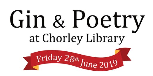 Gin & Poetry at Chorley Library