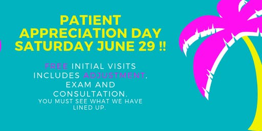 Patient Appreciation Day FREE Initial visits
