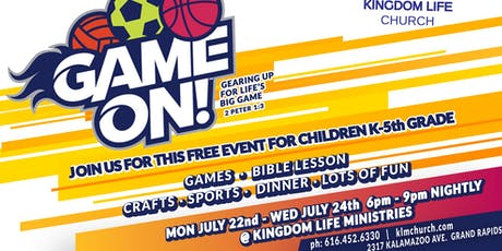 Kingdom Kids Presents: VBS 2019 ~ Game On!  tickets