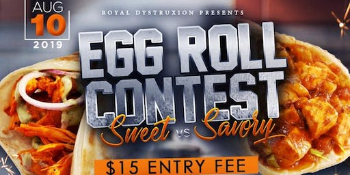 Egg Roll Contest: Sweet vs. Savory
