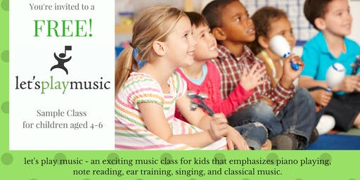 Let's Play Music FREE Sample class! (Ages 4-7)