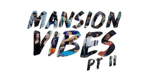 Mansion Vibes II
