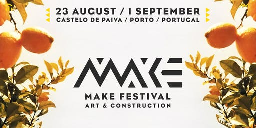 MAKE FESTIVAL - Art & Construction