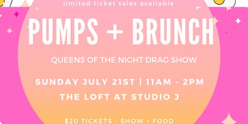 Pumps + Brunch - Drag Show!