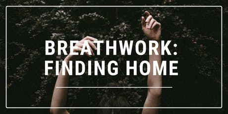 Breathwork: Finding Home tickets