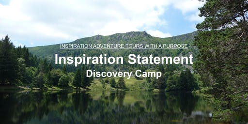 Inspiration Statement Discovery Camp - Purpose Discovery, Alsace, France, 3 days