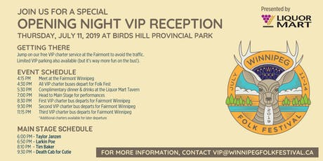Winnipeg Folk Festival Opening Night VIP Reception presented by Liquor Mart tickets