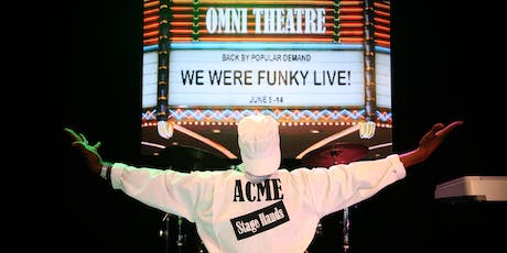 We Were Funky Live! tickets