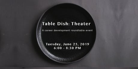 Table Dish: Theater tickets