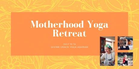 Motherhood Yoga Retreat tickets