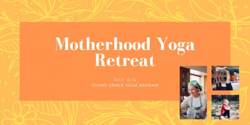 Motherhood Yoga Retreat