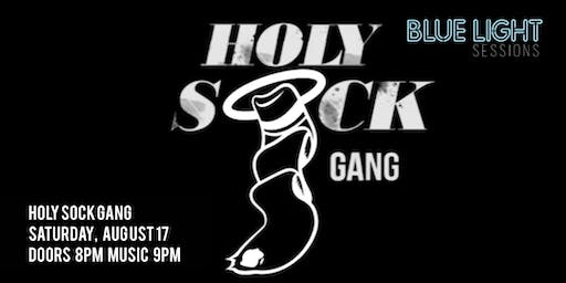 Blue Light Sessions : Holy Sock Gang