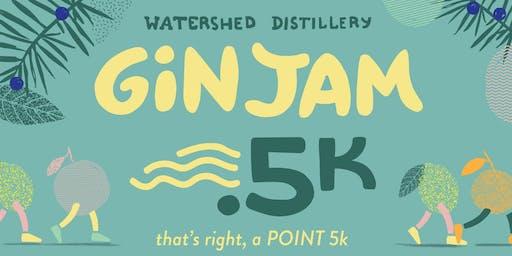 Watershed Gin Jam .5K