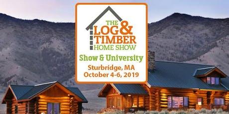 Sturbridge, MA 2019 Log & Timber Home Show tickets