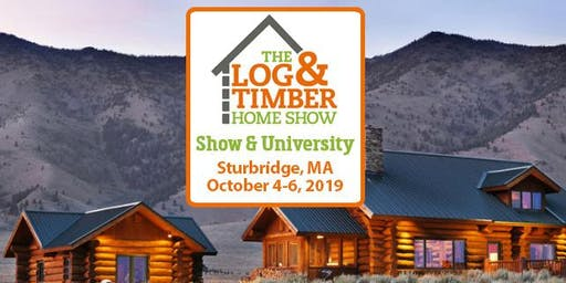 Sturbridge, MA 2019 Log & Timber Home Show