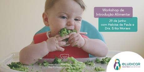 Workshop de Introdução Alimentar Para Pais ingressos