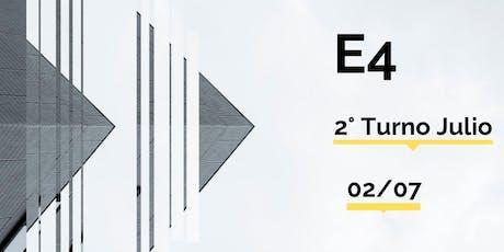 E4 | Segundo Turno Julio entradas