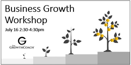 Business Growth Workshop 7/16/19 tickets
