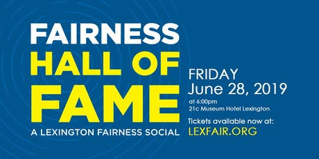 2019 Lexington Fairness Hall of Fame Awards tickets