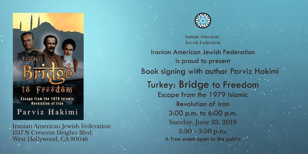 076ade6242 Book signing: Turkey: Bridge to Freedom by Parviz Hakimi Tickets, Sun, Jun  23, 2019 at 3:30 PM   Eventbrite
